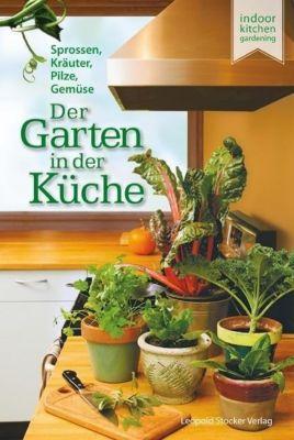 Der Garten in der Küche - Elisabeth Millard |