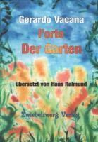 Der Garten / l'orto - Gerardo Vacana |