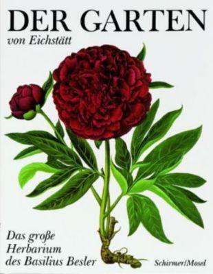 Der Garten von Eichstätt; Hortus Eystettensis, Basilius Besler