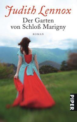 Der Garten von Schloß Marigny - Judith Lennox |
