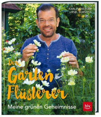 Der Gartenflüsterer, Karl Ploberger