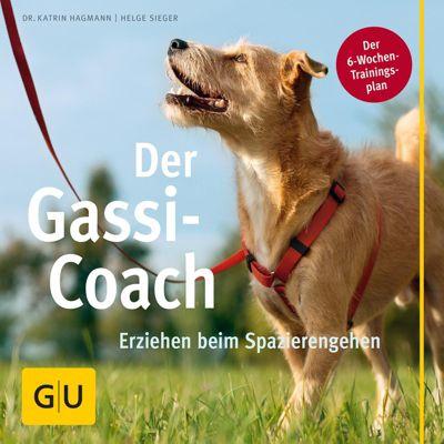 Der Gassi-Coach, Helge Sieger, Katrin Hagmann