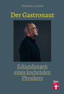 Der Gastronaut, Thomas Vilgis