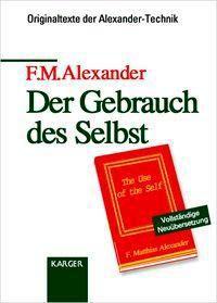 Der Gebrauch des Selbst, F. M. Alexander
