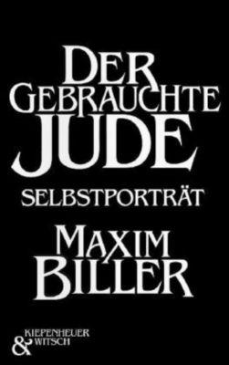 Der gebrauchte Jude, Maxim Biller