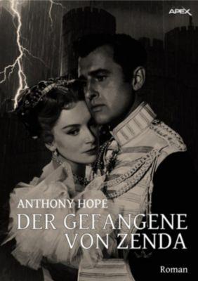 DER GEFANGENE VON ZENDA, Anthony Hope