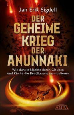 DER GEHEIME KRIEG DER ANUNNAKI - Jan Erik Sigdell |