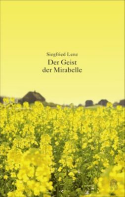 Der Geist der Mirabelle - Siegfried Lenz |