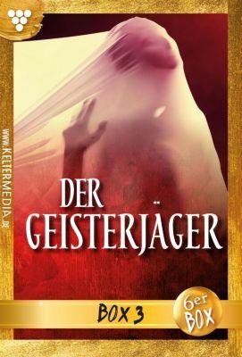 Der Geisterjäger Box: Der Geisterjäger Jubiläumsbox 3 - Gruselroman, Andrew Hathaway
