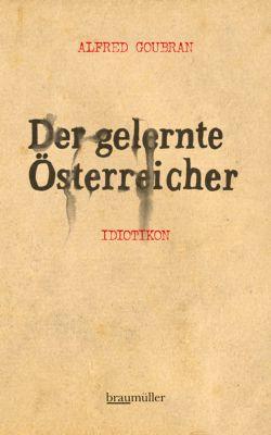 Der gelernte Österreicher, Alfred Goubran