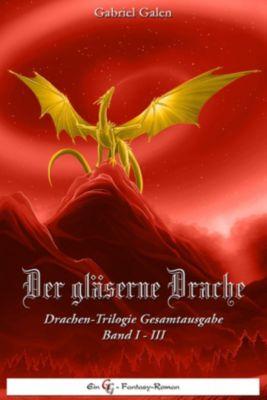 Der Gläserne Drache - Trilogie, Gabriel Galen