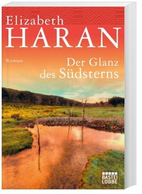 Der Glanz des Südsterns - Elizabeth Haran pdf epub