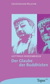 Der Glaube der Buddhisten, Gottfried Hierzenberger