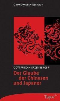 Der Glaube der Chinesen und Japaner, Gottfried Hierzenberger