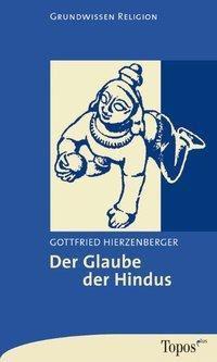 Der Glaube der Hindus, Gottfried Hierzenberger