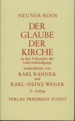 Der Glaube der Kirche in den Urkunden der Lehrverkündigung, Josef Neuner, Heinrich Roos