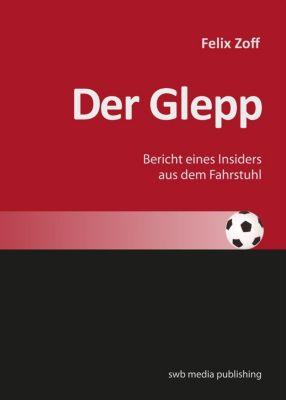 Der Glepp, Felix Zoff