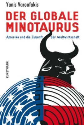 Der globale Minotaurus, Yanis Varoufakis