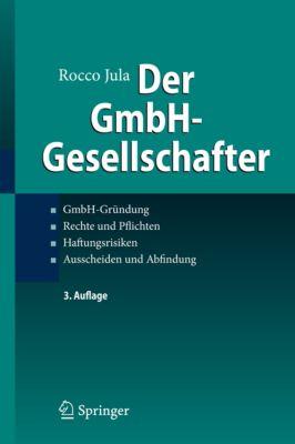 Der GmbH-Gesellschafter, Rocco Jula