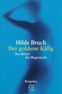 Der goldene Käfig, Hilde Bruch