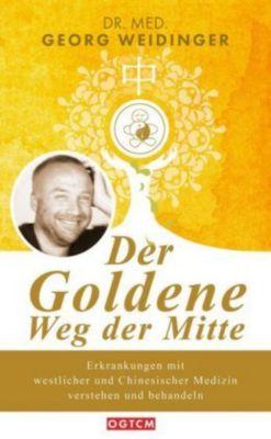 Der Goldene Weg der Mitte, Georg Weidinger
