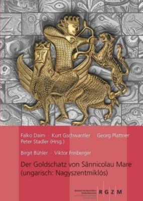 Der Goldschatz von Sânnicolau Mare, Birgit Bühler, Viktor Freiberger