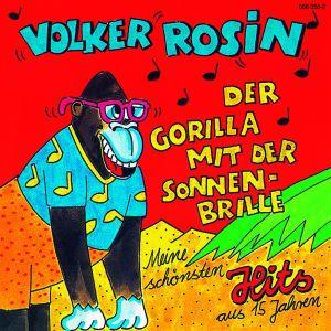 Der Gorilla Mit Der Sonnenbrille, Volker Rosin