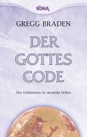 Der Gottes-Code - Gregg Braden |