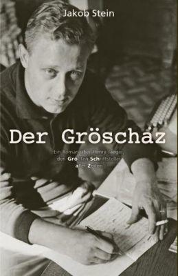Der Gröschaz - Jakob Stein pdf epub