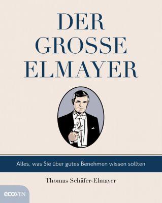 Der grosse Elmayer, Thomas Schäfer-Elmayer