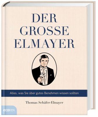 Der große Elmayer - Thomas Schäfer-Elmayer pdf epub