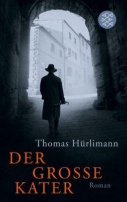 Der große Kater, Thomas Hürlimann