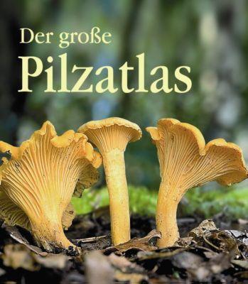 Der grosse Pilzatlas, Jean-Louis Lamaison, Jean-Marie Polese