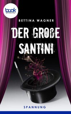 Der große Santini  (Kurzgeschichte, Humor), Bettina Wagner