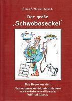 Der grosse 'Schwobaseckel', Sonja Albeck, Wilfried Albeck