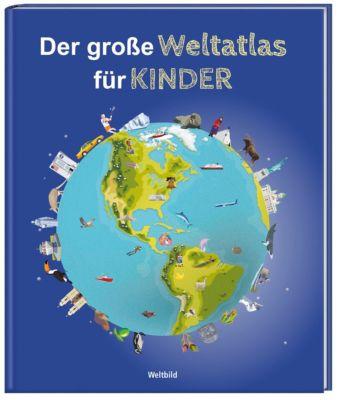 Der große Weltatlas für Kinder