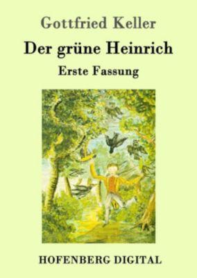 Der grüne Heinrich, Gottfried Keller