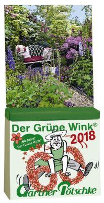 Der Grüne Wink, Gärtner Pötschke Abreisskalender 2018