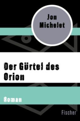 Der Gürtel des Orion, Jon Michelet