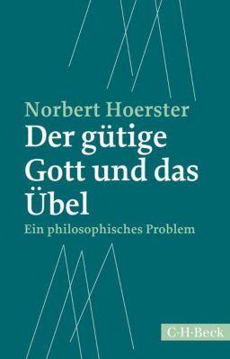 Der gütige Gott und das Übel, Norbert Hoerster