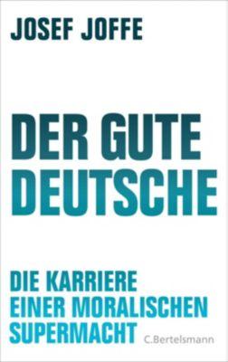 Der gute Deutsche - Josef Joffe pdf epub