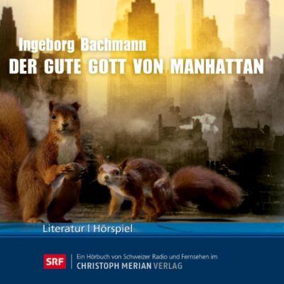 Der gute Gott von Manhattan, Ingeborg Bachmann