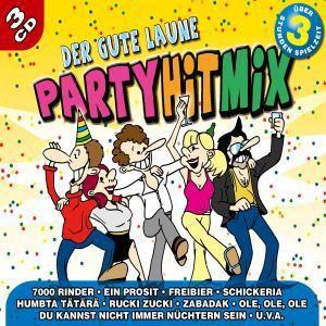 Der gute Laune Party Hitmix 1 - 3, Diverse Interpreten