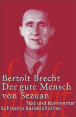 Der gute Mensch von Sezuan, Bertolt Brecht
