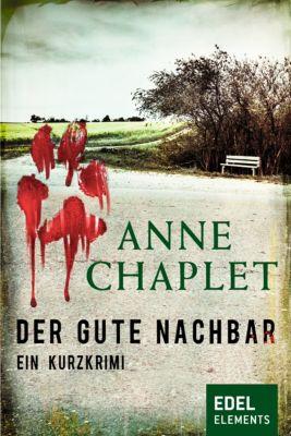Der gute Nachbar, Anne Chaplet