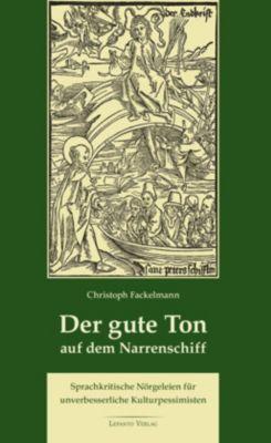 Der gute Ton auf dem Narrenschiff - Christoph Fackelmann pdf epub