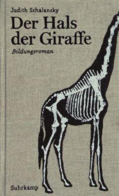 Der Hals der Giraffe, Judith Schalansky
