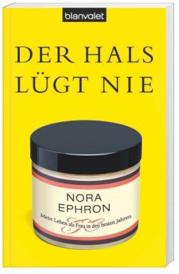 Der Hals lügt nie, Nora Ephron