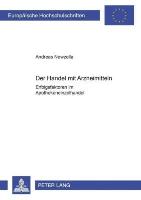 Der Handel mit Arzneimitteln, Andreas Newzella