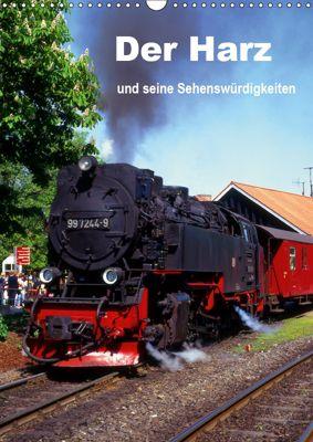 Der Harz und seine Sehenswürdigkeiten (Wandkalender 2019 DIN A3 hoch), lothar reupert